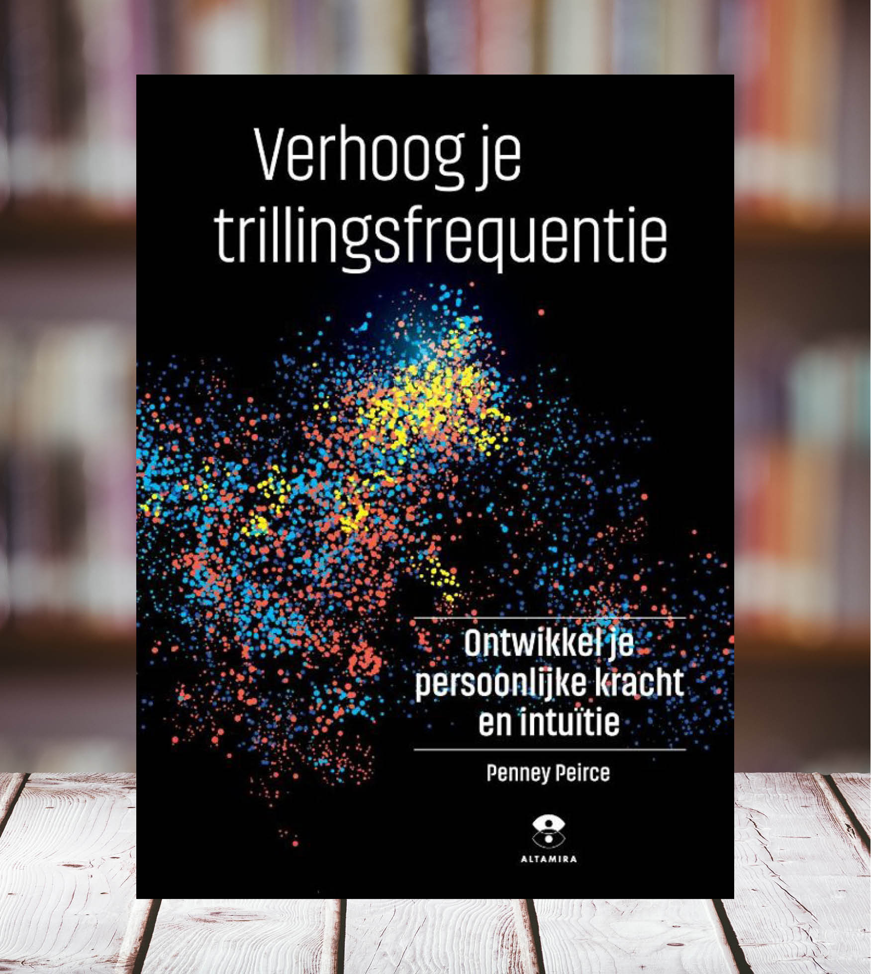 Photo of Penney Peirce – Verhoog je trillingsfrequentie