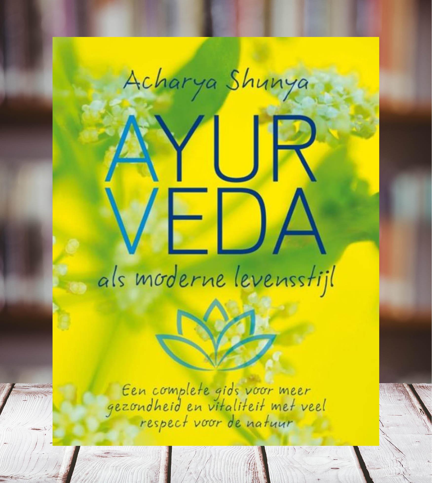 Photo of Recensie: Acharya Shunya – Ayurveda, als moderne levensstijl